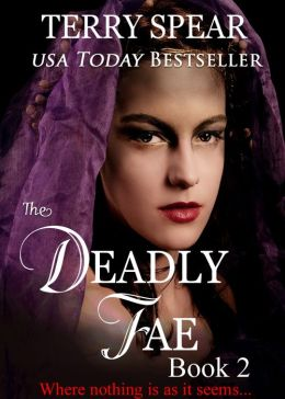 The Deadly Fae: The World of Fae