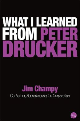 What I Learned From Peter Drucker