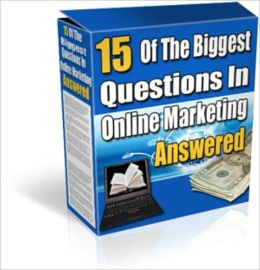 15 Of The Biggest Questions In Online Marketing Answered