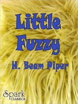 Little Fuzzy [Spark Classics]