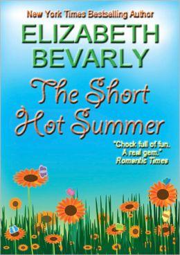 The Short Hot Summer