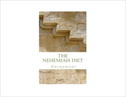 The Nehemiah Diet