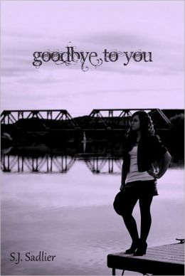 Goodbye to You