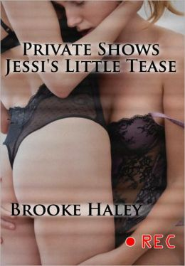 Private Shows: Jessi's Little Tease