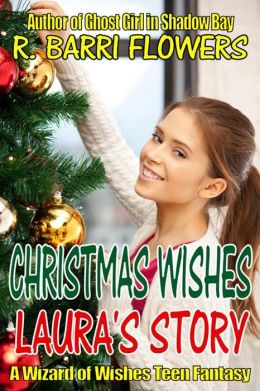CHRISTMAS WISHES: Laura's Story (A Young Adult Time Travel Fantasy)