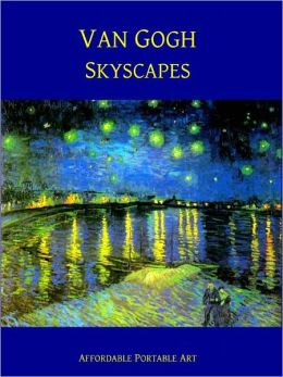 Van Gogh Skyscapes [Illustrated}