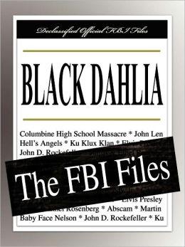 Black Dahlia: The FBI Files