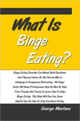 What Is Binge Eating?: Binge Eating Disorder Can Wreak Both Emotional And Physical Havoc On The Person Who Is Indulging In Compulsive Overeating. The Binge Eater Will Need Professional Help As Well As Help From Friends And Family To Learn How To Stop...