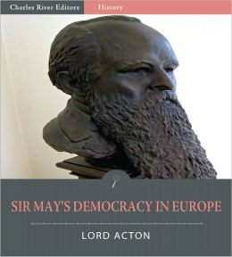 Sir Erskine May's Democracy in Europe (Illustrated)