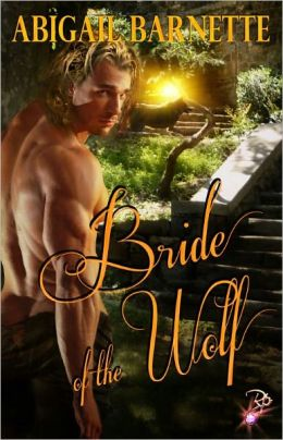 Bride of the Wolf (Historical Erotic Romance, Paranormal, Shape-shifter)