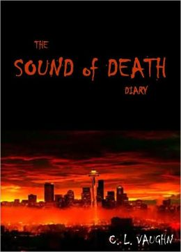 The Sound of Death Diary: Journal Entry 2