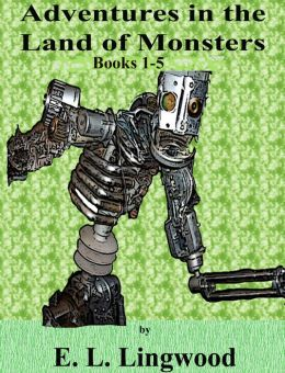 4 FREE BOOKS INCLUDED + Adventures Land of Monsters: The Tinker and His Toys) Children's Chapter Books