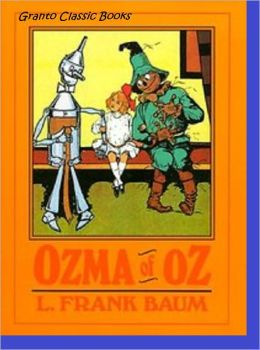 Ozma of Oz( #3 in the Oz Series) by Lyman Frank Baum