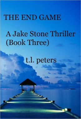 The End Game, A Jake Stone Thriller (Book Three)