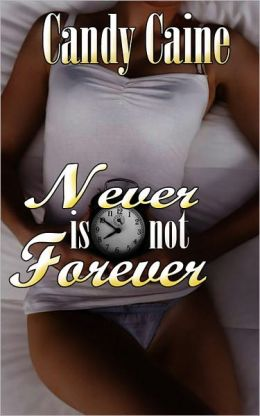 Never Is Not Forever