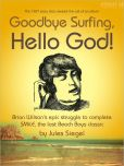 Book Cover Image. Title: Goodbye Surfing, Hello God!, Author: Jules Siegel