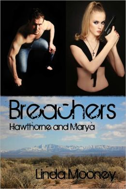 Breachers : Hawthorne and Marya