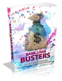 Bank Loan Busters - Ways To Curb Your Debt Even If You Have A Huge Bank Loan