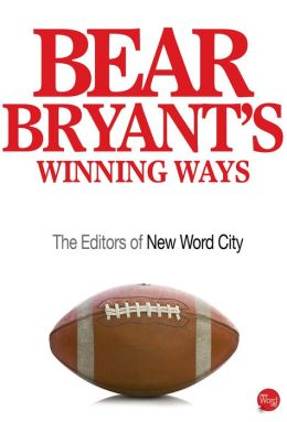 Bear Bryant's Winning Ways