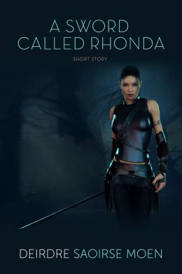 A Sword Called Rhonda