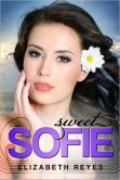 Book Cover Image. Title: Sweet Sofie, Author: Elizabeth Reyes