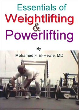 Essentials of Weightlifting and Powerlifting