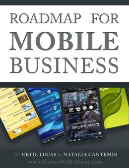 Roadmap for Mobile Business