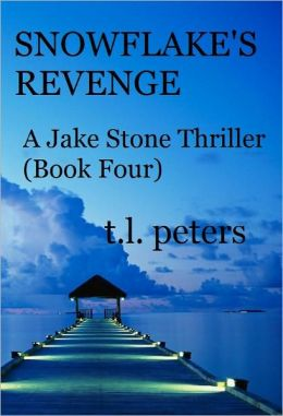 Snowflake's Revenge, A Jake Stone Thriller (Book Four)