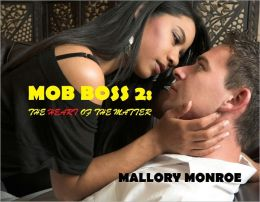 MOB BOSS 2: THE HEART OF THE MATTER