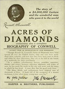 Acres Of Diamonds: A Biography/Business Classic By Russell H. Conwell!