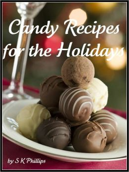 Candy Recipes for the Holidays