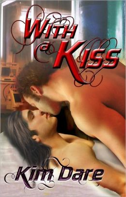 With a Kiss (Gay Paranormal Erotic Romance, BDSM)
