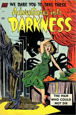 Vintage Horror Comics: Adventures Into Darkness No. 10 Circa 1953: The Man Who Could Not Die