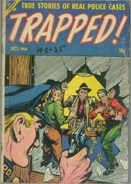 Trapped Number 1 Crime Comic Book