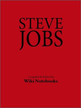 Steve Jobs: Wiki Notebook