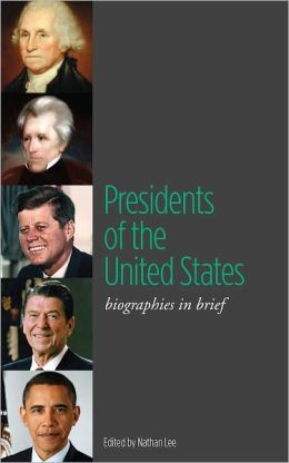 Presidents of the United States: Biographies in Brief