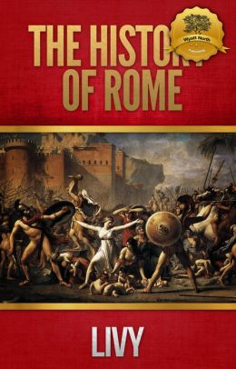 The History of Rome : All Books - Enhanced