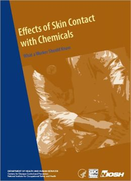Effects of Skin Contact with Chemicals: What a Worker Should Know