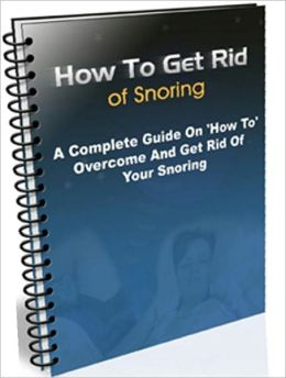 Sleep & Sleep Disorders eBook - How to Get Rid of Snoring - Who Is At Risk Of Snoring...