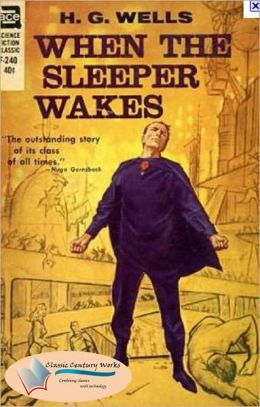 When the Sleeper Wakes - (Formatted & Optimized for Nook)