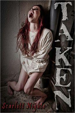 Taken (A Twisted Tale)