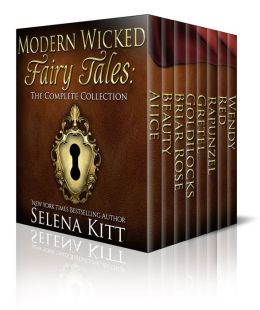 Modern Wicked Fairy Tales: Complete Collection Boxed Set (erotic romance erotica)