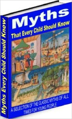 Child Development eBook - Myths That Every Child Should know - basics of classic myths