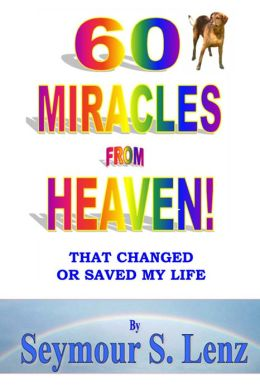 Sixty Miracles From Heaven