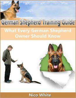 German Shepherd Training Guide: What Every German Shepherd Owner Should Know