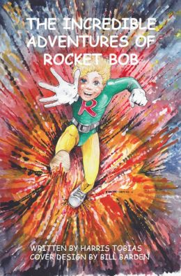 Rocket Bob, the Adventures of