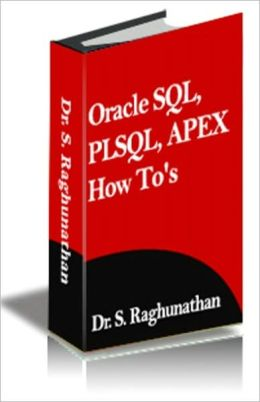 ORACLE SQL , PLSQL , APEX How To's