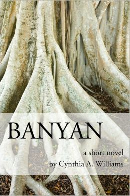 BANYAN: A Short Novel