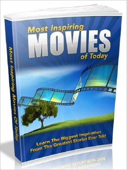 Most Inspiring Movies Of Today - Learn the biggest inspiration from the greatest stories ever told