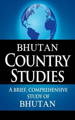 BHUTAN Country Studies